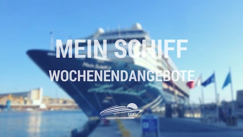 mein schiff wochenendangebot tui cruises schn ppchen am wochenende. Black Bedroom Furniture Sets. Home Design Ideas