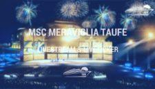 MSC Meraviglia Taufe Livestream & Liveticker
