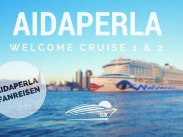 AIDAperla Fanreisen: Welcome Cruise 1 & 2