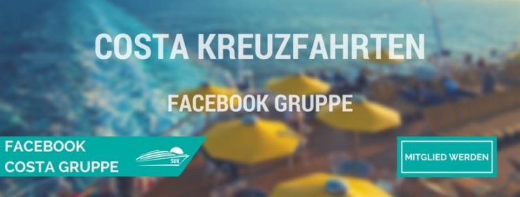 Werde Mitglied in der COSTA KREUZFAHRTEN  Facebook-Gruppe