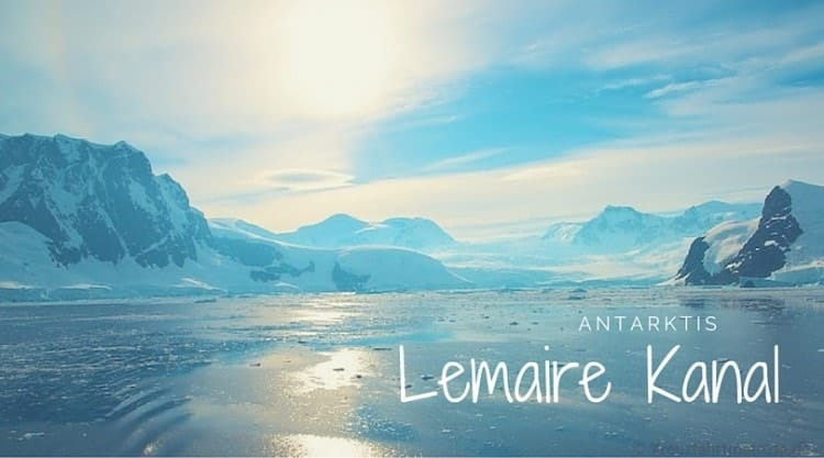 Antarktis-Kreuzfahrten mit Lemaire Kanal