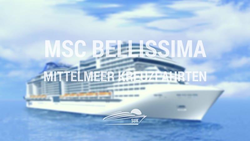 MSC Bellissima startet auf Mittelmeer Kreuzfahrten im März 2019