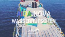 AIDAnova: Wasserrutsche (AIDA Racer)