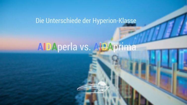 AIDAperla oder AIDAprima? - Die Unterschiede der AIDA Schiffe im Detail
