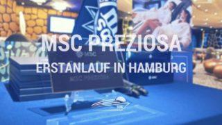 MSC Preziosa - Erstanlauf in Hamburg (Bilder von Bord)