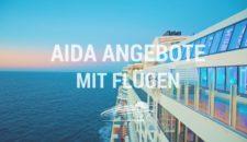 AIDA Angebote mit Flug