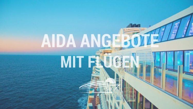 AIDA Angebote mit Flug - Alle AIDA Kreuzfahrten mit Flugpaket