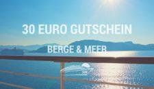 30 Euro Berge & Meer Gutschein für alle Reisen
