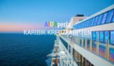 AIDAperla Karibik Kreuzfahrten