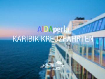 AIDAperla Karibik Kreuzfahrten im Winter 2018