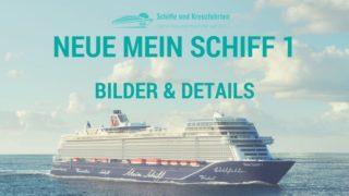 Die neue Mein Schiff 1 - alle Bilder und Infos zum Neubau / © TUI Cruises