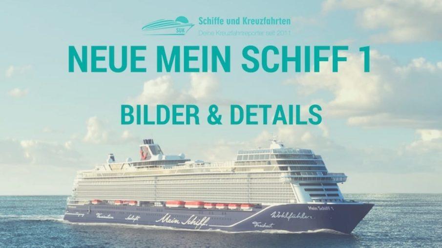 Bilder So Sieht Die Neue Mein Schiff 1 Aus