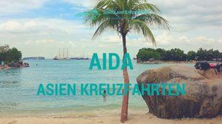 AIDA Asien Kreuzfahrten