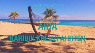 AIDA Karibik Kreuzfahrten