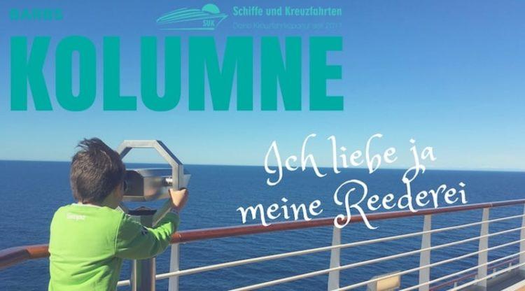 Barbs Kolumne: Ich liebe ja meine Reederei