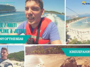 Harmony of the Seas Kreuzfahrt Vlog (4): Labadee / Haiti mit Zipline & Jetski