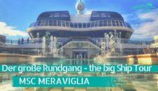 Video: MSC Meraviglia: Großer Rundgang – Das Schiff im Detail