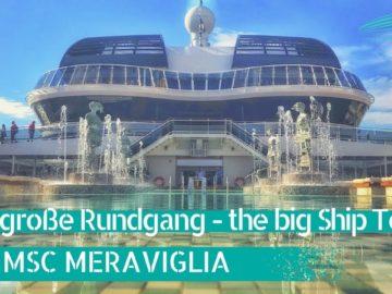 MSC Meraviglia: Großer Rundgang