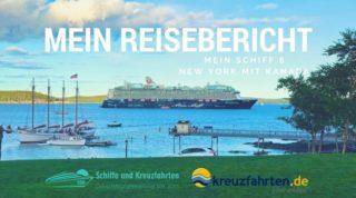 Mein Schiff 6 Reisebericht New York mit Kanada