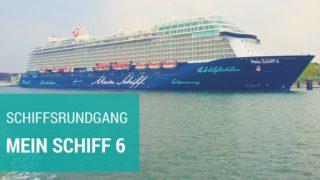 Mein Schiff 6: Kompletter Rundgang - das neue Wohlfühlschiff im Detail