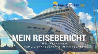 MSC Meraviglia Reisebericht - Familienkreuzfahrt im Mittelmeer