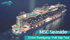 Video: MSC Seaside – Kompletter Rundgang – Ship Tour mit Highlights