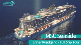 Die Highlights der MSC Seaside im Rundgang