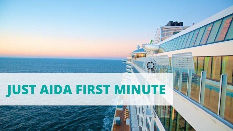 Just AIDA First Minute Angebote - Kreuzfahrten zu kleinen Preisen mit An- und Abreise