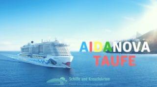 AIDAnova Taufe