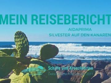 AIDAprima Reisebericht Kanaren Kreuzfahrt