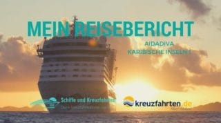 AIDAdiva Reisebericht Karibische Inseln 1