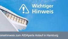 AIDAperla kommt verspätet nach Hamburg: Erster Reisetag muss abgesagt werden!