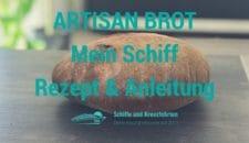 Rezept: Artisanbrot von Mein Schiff – so backt ihr das Brot zu Hause selbst!