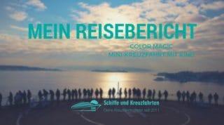 Color Magic Reisebericht Mini-Kreuzfahrt mit Kind von Pascal