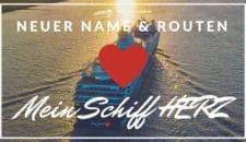 Mein Schiff Herz : Der neue Name der alten Mein Schiff 2!