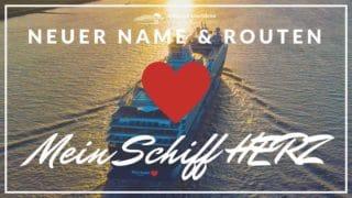 Mein Schiff Herz - die neue - alte Mein Schiff 2