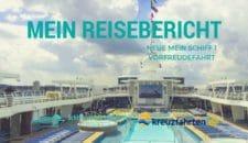 Neue Mein Schiff 1 Reisebericht: Vorfreudefahrt ab Kiel
