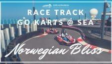 """Norwegian Bliss Kartbahn """"Race Track"""": Go-Karts auf hoher See (Video)"""