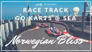 """""""Race Track"""" auf der Norwegian Bliss - Elektro Go-Karts auf hoher See"""