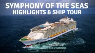 Video: Symphony of the Seas Rundgang & Highlights