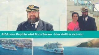 Boris Becker übernimmt das Kommando als Kapitän von AIDAnova