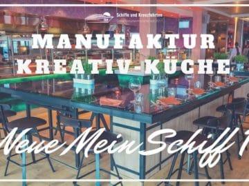 Manufaktur Kreativ-Küche Mein Schiff 1
