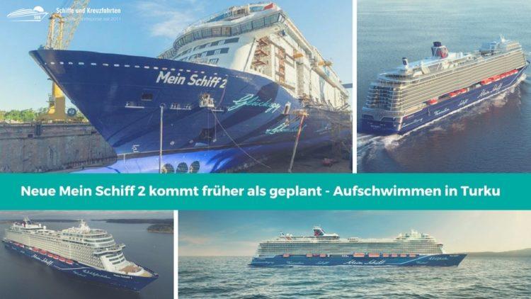 Neue Mein Schiff 2 kommt früher als geplant. Bereits schon 2018?