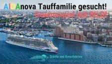 AIDAnova Taufpatin Gewinnspiel: BILD und AIDA suchen Tauffamilie!
