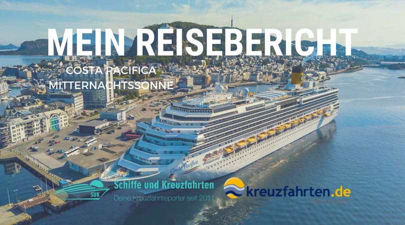 Costa Pacifica Reisebericht: Mitternachtssonne