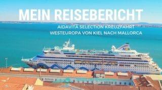 AIDAvita Reisebericht Westeuropa Kreuzfahrt
