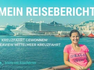 MSC Seaview Reisebericht Mittelmeer Kreuzfahrt
