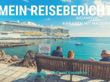 AIDAnova Reisebericht Kanaren mit Madeira über Silvester