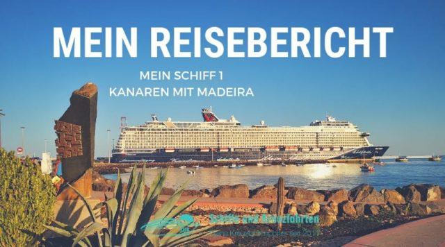 Mein Schiff 1 Reisebericht: Kanaren mit Madeira - Vorweihnachtszeit