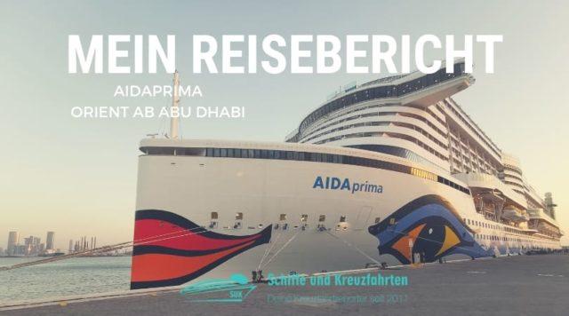 AIDAprima Reisebericht: Stück für Stück um die Welt - Nächster Halt Orient